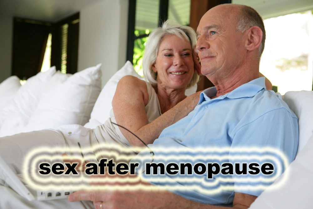 What about sex after menopause